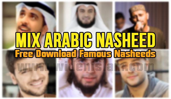 Big Collection Of Islamic Arabic Nasheeds Free Download Widenislam Com